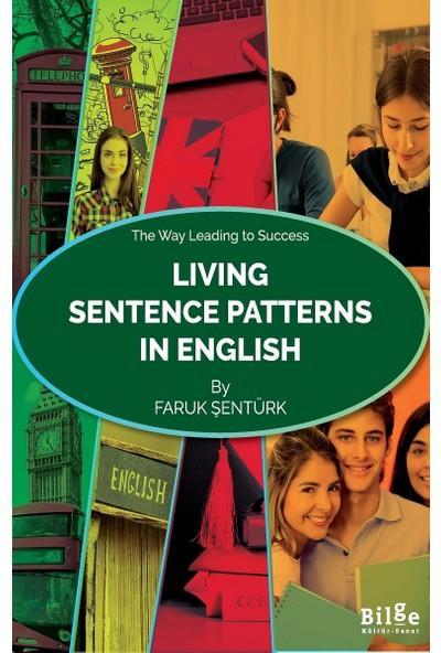 Living Sentence Patterns In English - Faruk Şentürk