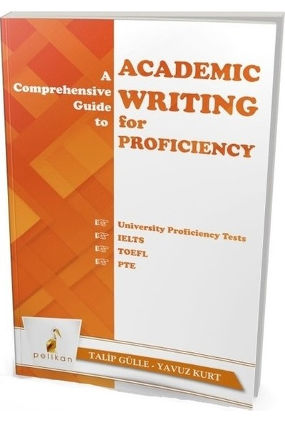 A Comprehensive Guide To Academic Writing For Proficiency - Talip Gülle - Yavuz Kurt