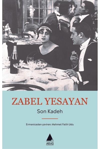 Son Kadeh - Zabel Yesayan