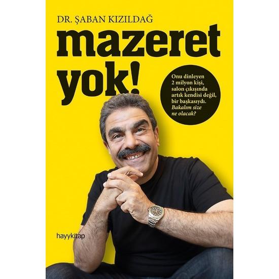 Mazeret Yok! - Şaban Kızıldağ
