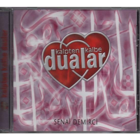 Senai Demirci - Kalpten Kalbe Dualar Albüm - Cd