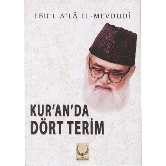 Kur'An'Da Dört Terim - Ebu'L A'La El - Mevdudi