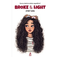 Broke & Light - Zeynep Sahra