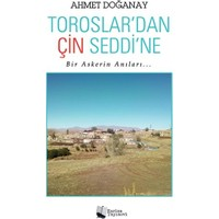 Toroslar'Dan Çin Seddi'Ne - Ahmet Doğanay