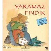Yaramaz Fındık - İlk Okuma Kitaplarım - Miriam Moss