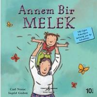 Annem Bir Melek - İlk Okuma Kitaplarım - Carl Norac