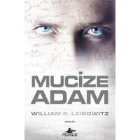 Mucize Adam - William R. Leibowitz