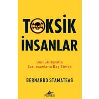 Toksik İnsanlar - Bernardo Stamateas