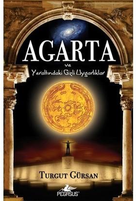 Agarta ve Yeraltındaki Gizli Uygarlıklar (Cep Boy) - Turgut Gürsan