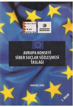 Avrupa Konseyi Siber Suçlar Sözleşmesi Taslağı