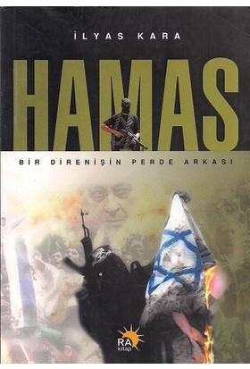 Hamas Bir Direnişin Perde Arkası