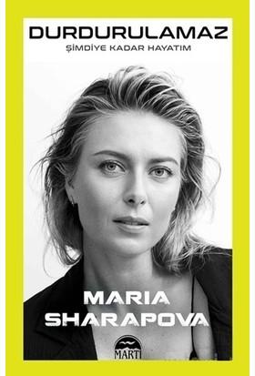 Durdurulamaz Şimdiye Kadar Hayatım - Maria Sharapova