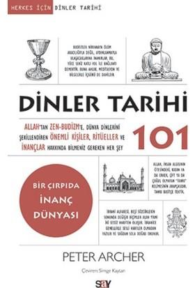 Dinler Tarihi 101 - Peter Archer