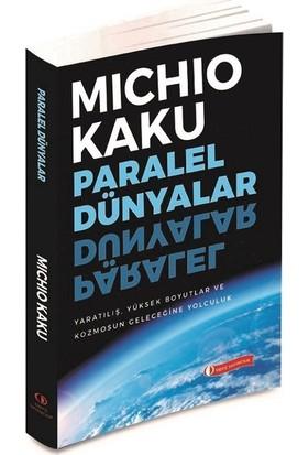 Paralel Dünyalar - Michio Kaku