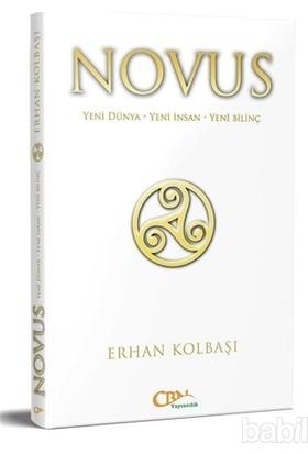 Novus Yeni Dünya - Yeni İnsan - Yeni Bilinç
