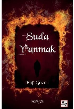 Suda Yanmak - Elif Gözel