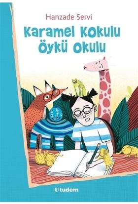 Karamel Kokulu Öykü Okulu - Hanzade Servi