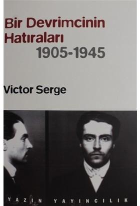 Bir Devrimcinin Hatıraları (1905-1945) - Victor Serge