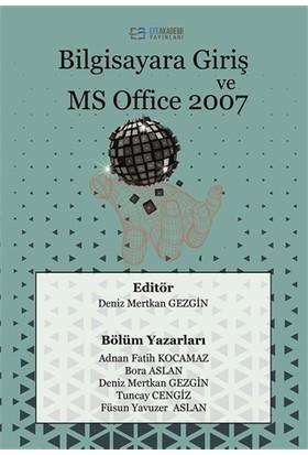 Bilgisayara Giriş Ve Ms Office 2007 - Adnan Fatih Kocamaz;Bora Aslan,