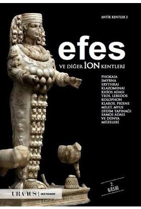 Efes Ve Diğer İon Kentleri - Erdal Yazıcı