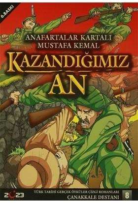 Kazandığımız An - Anafartalar Kartalı Mustafa Kemal - Osman Arslan