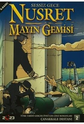 Nusret Mayın Gemisi - Sessiz Gece - Osman Aslanoğlu