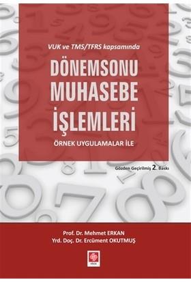 Dönemsonu Muhasebe İşlemleri - Mehmet Erkan - Ercüment Okutmuş