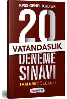 Yediiklim Yayınları KPSS Genel Yetenek Vatandaşlık Tamamı Çözümlü 20 Deneme Sınavı