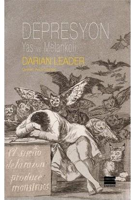 Depresyon Yas ve Melankoli - Darian Leader