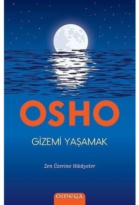 Gizemi Yaşamak - Osho