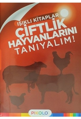 Çiftlik Hayvanlarını Tanıyalım - Işıklı Kitaplar