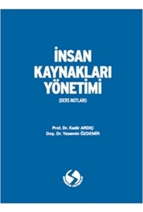 İnsan Kaynakları Yönetimi - Yasemin Özdemir - Kadir Ardıç