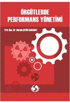 Örgütlerde Performans Yönetimi - Burçin Çetin Karabat