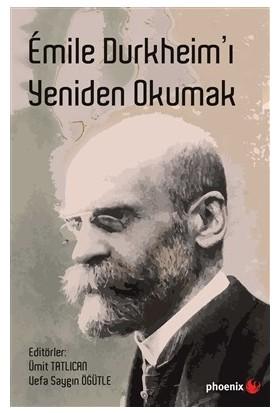 Emile Durkheim'I Yeniden Okumak
