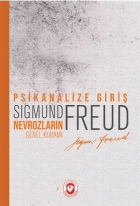 Psikanalize Giriş: Nevrozların Genel Kuramı-Sigmund Freud