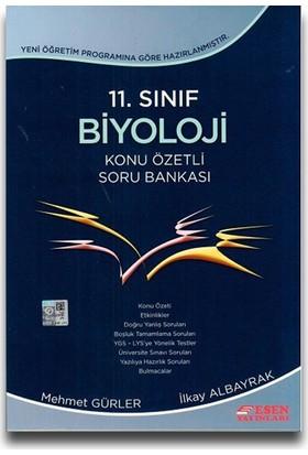 Esen Yayınları 11. Sınıf Biyoloji Konu Özetli Soru Bankası - Mehmet Gürler İlkay Albayrak