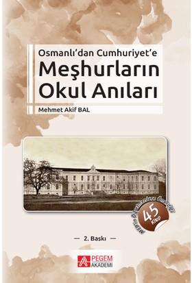 Meşhurların Okul Anıları - Mehmet Akif Bal