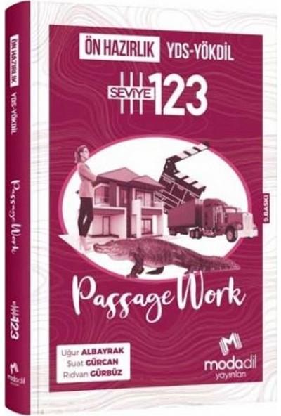 Modadil YDS-YÖKDİL Passage Work Ön Hazırlık Seviye 1-2-3
