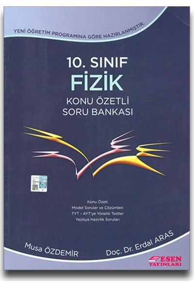 Esen Yayınları 10. Sınıf Fizik Konu Özetli Soru Bankası - Musa Özdemir Erdal Aras