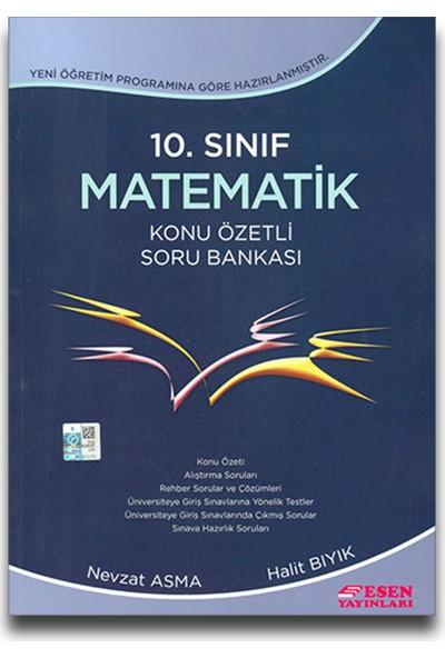 Esen Yayınları 10. Sınıf Matematik Konu Özetli Soru Bankası - Nevzat Asma Halit Bıyık