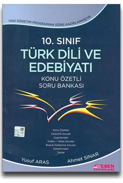 Esen Yayınları 10. Sınıf Türk Dili ve Edebiyatı Konu Özetli Soru Bankası - Yusuf Aras Ahmet Sınar