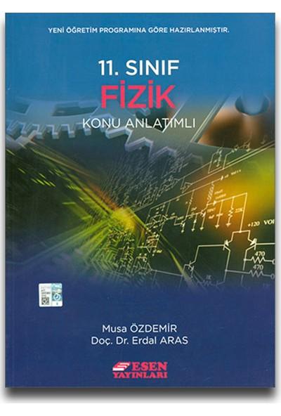 Esen Yayınları 11. Sınıf Fizik Konu Anlatımlı - Musa Özdemir Erdal Aras