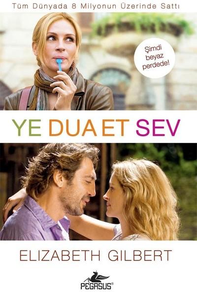Ye Dua Et Sev - Elizabeth Gilbert