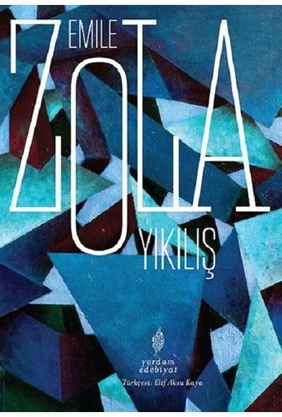 Yıkılış - Emile Zola