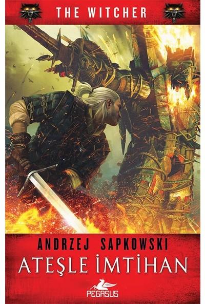 Ateşle İmtihan (The Wıtcher Serisi – 5) - Andrzej Sapkowski