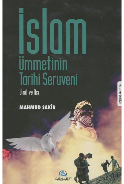 İslam Ümmetinin Tarihi Serüveni - Mahmud Şakir