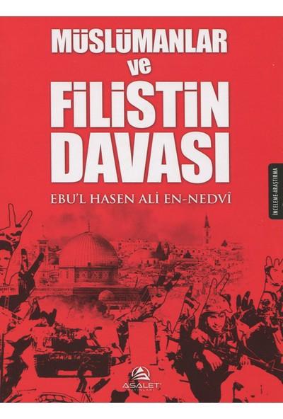 Müslümanlar Ve Filistin Davası - Ebu'L Hasen Ali Ennedvi
