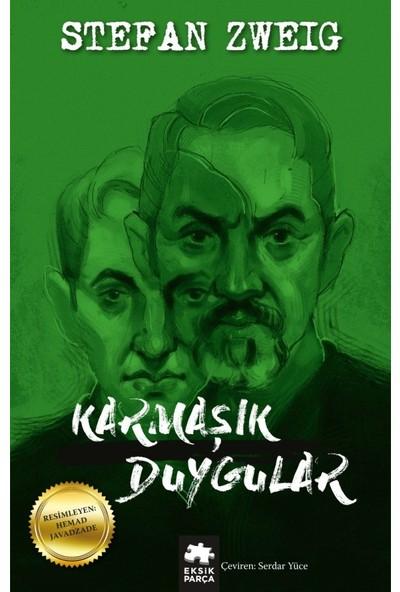 Karmaşık Duygular - Stefan Zweig