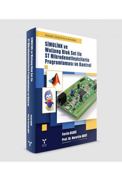Simulink Ve Waijung Blok Set İle St Mikrodenetleyicilerin Programlaması Ve Kontrol