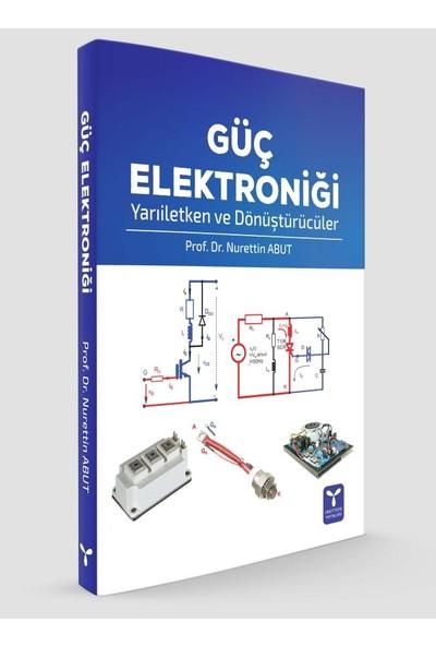 Güç Elektroniği Yarıiletken Ve Dönüştürücüler Nurettin Abut